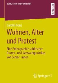 Cover Wohnen, Alter und Protest