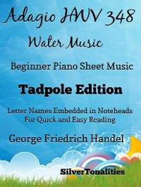 Cover Adagio Hwv 348 Water Music Beginner Piano Sheet Music Tadpole Edition