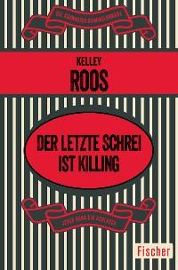 Cover Der letzte Schrei ist Killing