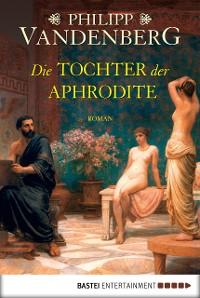 Cover Die Tochter der Aphrodite