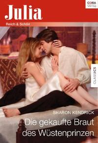 Cover Die gekaufte Braut des Wüstenprinzen