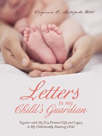 Cover Letters to My Child's Guardian