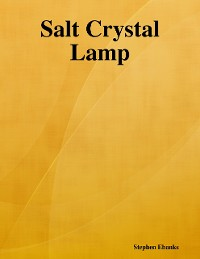 Cover Salt Crystal Lamp: The Poem
