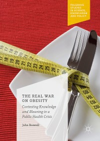 Cover The Real War on Obesity