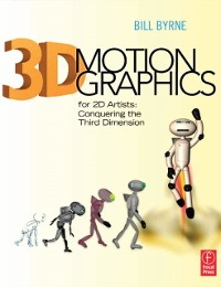 Cover 3D Motion Graphics for 2D Artists