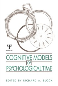 Cover Cognitive Models of Psychological Time