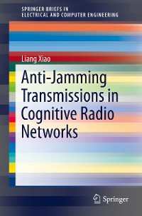 Cover Anti-Jamming Transmissions in Cognitive Radio Networks