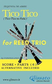 Cover Tico Tico - Reed trio score & parts