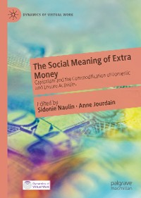 Cover The Social Meaning of Extra Money