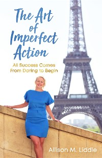 Cover The Art of Imperfect Action