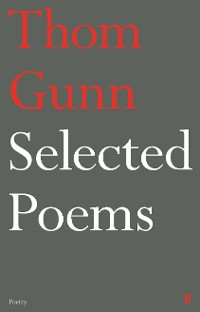 Cover Selected Poems of Thom Gunn