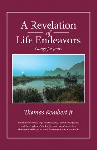 Cover A Revelation of Life Endeavors