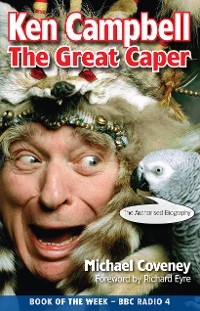 Cover Ken Campbell: The Great Caper
