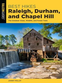 Cover Best Hikes Raleigh, Durham, and Chapel Hill