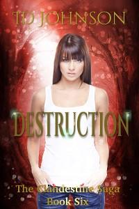 Cover Destruction: The Clandestine Saga Book 6