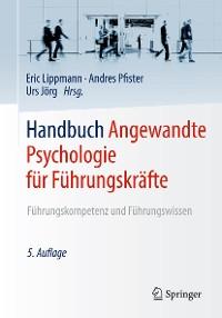 Cover Handbuch Angewandte Psychologie für Führungskräfte