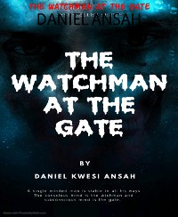 Cover THE WATCHMAN AT THE GATE
