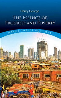 Cover The Essence of Progress and Poverty