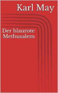 Cover Der blaurote Methusalem