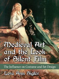 Cover Medieval Art and the Look of Silent Film