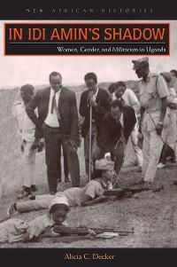 Cover In Idi Amin's Shadow