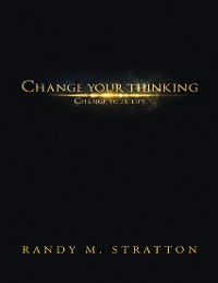 Cover Change Your Thinking Change Your Life