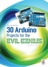 Cover 30 Arduino Projects for the Evil Genius, Second Edition
