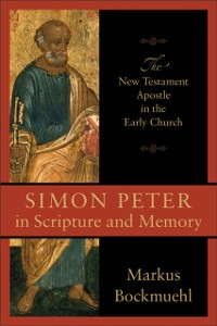 Cover Simon Peter in Scripture and Memory
