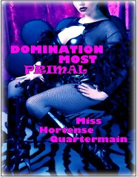 Cover Domination Most Primal