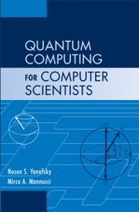 Cover Quantum Computing for Computer Scientists