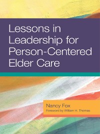 Cover Lessons in Leadership for Person-Centered Elder Care