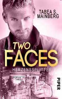 Cover Two Faces - Herzenssplitter