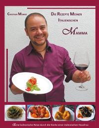 Cover Die Rezepte meiner italienischen Mamma