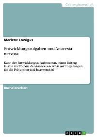 Cover Entwicklungsaufgaben und Anorexia nervosa