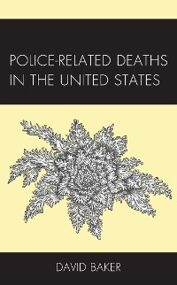 Cover Police-Related Deaths in the United States