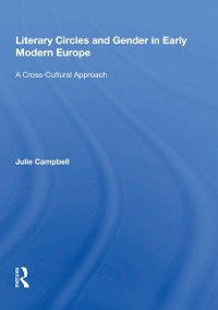 Cover Literary Circles and Gender in Early Modern Europe