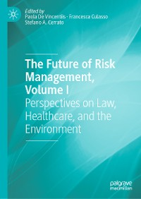 Cover The Future of Risk Management, Volume I