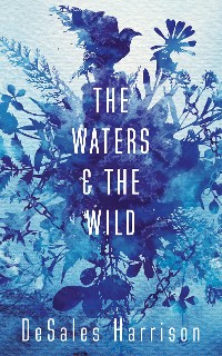 Cover The Waters and the Wild