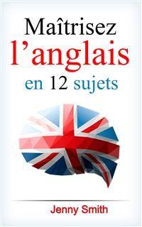 Cover Maîtrisez l'anglais en 12 sujets