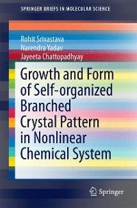Cover Growth and Form of Self-organized Branched Crystal Pattern in Nonlinear Chemical System