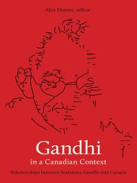 Cover Gandhi in a Canadian Context