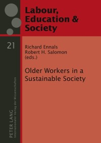Cover Older Workers in a Sustainable Society