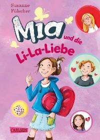 Cover Mia 13: Mia und die Li-La-Liebe