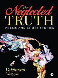 Cover The Neglected Truth