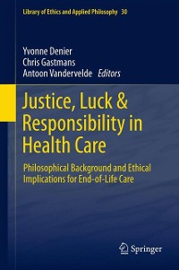 Cover Justice, Luck & Responsibility in Health Care