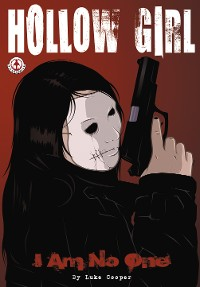 Cover Hollow Girl: I Am No One