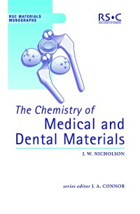 Cover The Chemistry of Medical and Dental Materials