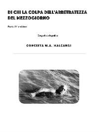 Cover Di la colpa dell'arretratezza del Mezzogiorno IV