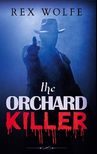 Cover The Orchard Killer