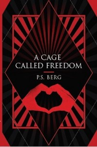 Cover A Cage Called Freedom